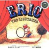 Eric The Liontamer - Rachel Elliot