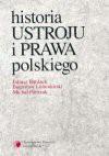 Historia ustroju i prawa polskiego - Juliusz Bardach