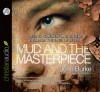 The Mud and the Masterpiece: Seeing Yourself and Others through the Eyes of Jesus - John Burke