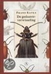 De gedaanteverwisseling - Willem van Toorn, Franz Kafka, Gerda Meijerink