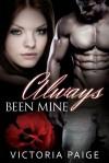 Always Been Mine - Victoria Paige