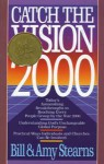 Catch the Vision 2000 - Bill Stearns