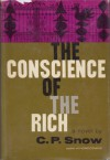 The Conscience of the Rich - C. P. Snow