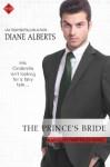 The Prince's Bride - Diane Alberts