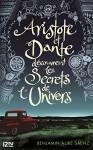 Aristote et Dante découvrent les secrets de l'univers - Benjamin ALIRE SAENZ, Hélène ZILBERAIT