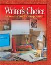 Writer's Choice: Grammar and Composition, Grade 7 - Glencoe/McGraw-Hill
