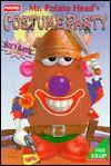 Mr. Potato Head's Costume Party: A Mix 'N Match Book - Playskool Books, Rick Farley, Playskool Books