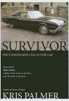 Survivor: The Unrestored Collector Car - Kris Palmer