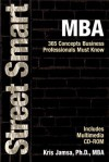 Street Smart Mba: 365 Concepts Business Professionals Must Know (Street Smart Series) - Kris Jamsa