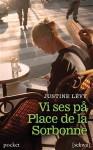 Vi ses på Place de la Sorbonne - Justine Lévy, Maria Björkman