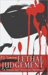 """Lethal Judgment: A """"Simon Says"""" Detective Adventure - P. J. Lawton"""
