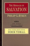 The Message of Salvation: By God's Grace, for God's Glory (Bible Speaks Today: Bible Themes) - Philip Graham Ryken