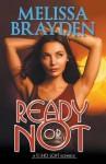 Ready or Not (Soho Loft Romance) by Melissa Brayden (2015-11-10) - Melissa Brayden;