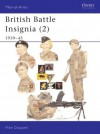 British Battle Insignia (2): 1939-45 - Mike Chappell