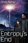 Entropy's End (Targon Tales - Sethran Book 3) - Chris Reher