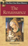 The Renaissance: The Best One-Hour History - Robert Freeman