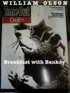 Breakfast with Banksy - a short story - William Olson