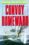 Convoy Homeward - Philip McCutchan