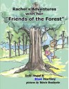 Rachel's Adventures with her Friends of the Forest - Blue Hartley, Valerie Bouthyette