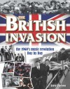 The British Invasion: The 1960's Music Revolution Day by Day - Terry Burrows