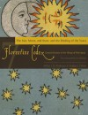 Florentine Codex: Book 7: Book 7: The Sun, the Moon and Stars, and the Binding of the Years - Bernardino de Sahagún, Arthur J.O. Anderson, Charles E. Dibble, Bernardino de Sahagún