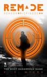The Most Dangerous Game (ReMade Book 4) - E. C. Myers, Andrea Phillips, Carrie Harris, Gwenda Bond, Matthew Cody, Kiersten White