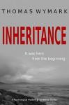 Inheritance: A Psychological Mystery and Suspense Thriller - Thomas Wymark