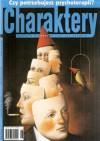 Charaktery, nr 6 (41) / czerwiec 2000 - Redakcja miesięcznika Charaktery