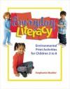 Everyday Literacy: Environmental Print Activities for Children 3 to 8 - Stephanie Mueller, Ann E. Wheeler, Kathy Dobbs