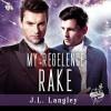 My Regelence Rake (Sci-Regency #3) - J.L. Langley, Joseph Morton