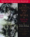 The Artist's Way at Work: Riding the Dragon - Mark A. Bryan, Julia Cameron, Catherine Allen, Catherine A. Allen