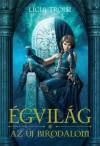 Az Új Birodalom (Égvilág, 3#) - Licia Troisi