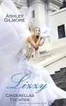 Lizzy (Cinderellas Tochter): Princess in love 1 - Ashley Gilmore
