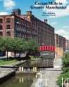 Cotton Mills In Greater Manchester - Mike Williams