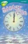 Sister Ella - Pippa Goodhart