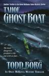 Tahoe Ghost Boat (An Owen McKenna Mystery Thriller Book 12) - Todd Borg