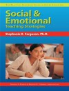 Social & Emotional Teaching Strategies (Practical Strategies in Gifted Education) - Frances A. Karnes, Kristen R Stephens, Stephanie K Ferguson, Stephanie A Nugent