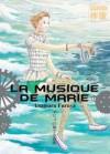 La Musique de Marie, Tome 1 - Usamaru Furuya