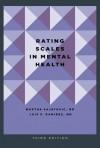 Rating Scales in Mental Health - Martha Sajatovic