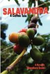 Salavandra: A Coffee Tale - Theodore Erski