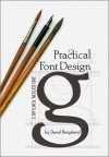 Practical Font Design - David Bergsland