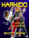 Hapkido Articles on Self-Defense: Volume Two - Scott Shaw