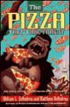 The Pizza That Time Forgot - William L. DeAndrea, Matthew Deandrea