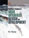 Practitioner's Handbook for User Interface Design and Development - R.J. Torres