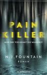 Painkiller: Nur der Tod kennt die Wahrheit - Roman (German Edition) - N. J. Fountain, Eva Bonné