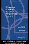 European Review of Social Psychology: Volume 13 - Wolfgang Stroebe, Miles Hewstone