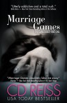 Marriage Games - C.D. Reiss
