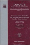 Interconnection Networks and Mapping and Scheduling Parallel Computations: Dimacs Workshop, February 7-9, 1994 - D. Frank Hsu, Arnold L. Rosenberg