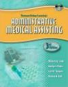 Delmar's Administrative Medical Assisting Workbook - Wilburta Q. Lindh, Carol D. Tamparo, Marilyn S. Pooler, POOLER, TAMPARO, Barbara M. Dahl
