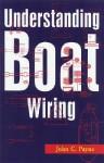 Understanding Boat Wiring Understanding Boat Wiring - John C. Payne